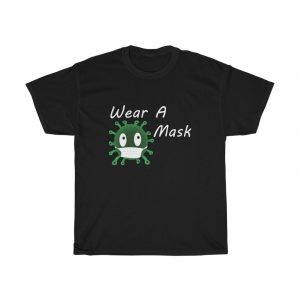 COVID Buddy Wear a Mask Cotton Tee