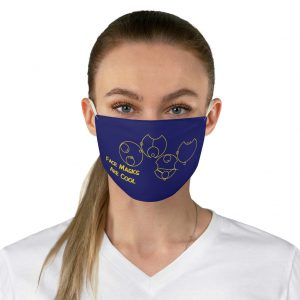 Face Masks Are Cool Fabric Face Mask