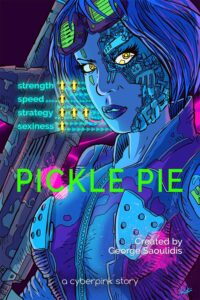 Pickle Pie A Cyberpink Story Cover