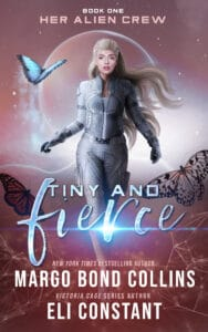 Tiny and Fierce A Sci Fi Alien Reverse Harem Romance Cover