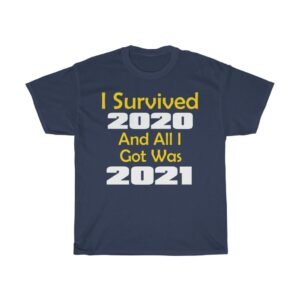 I Survived 2020 Unisex Ultra Cotton Tee