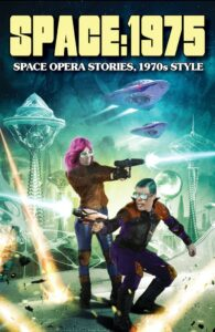 Space 1975 Space Opera Stories with a 1970s Twist